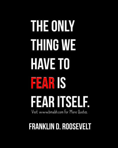 Famous Franklin D. Roosevelt Quotes Image On www.bmabh.com #Fear