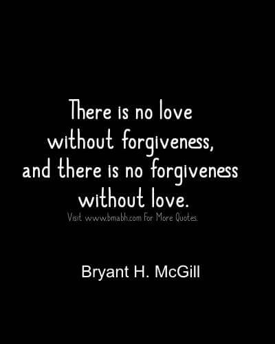 Inspirational Forgiveness Quotes.