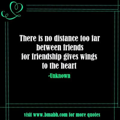 Long Distance Friendship Quotes With Pictures On www.bmabh.com -There is no distance too far between friends