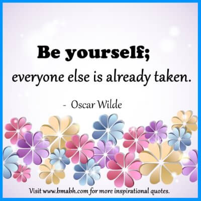 Inspirational Be Yourself Quotes-Be yourself,everyone else is already taken