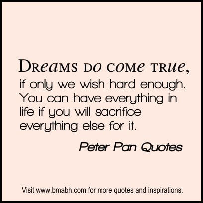Peter Pan Quotes at www.bmabh.com #Dreams
