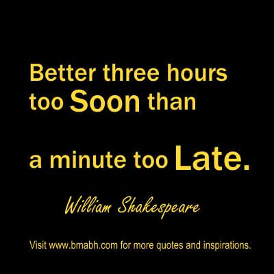 William Shakespeare Quotes about punctuality