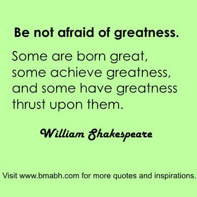inspiring William Shakespeare Quotes about greatness