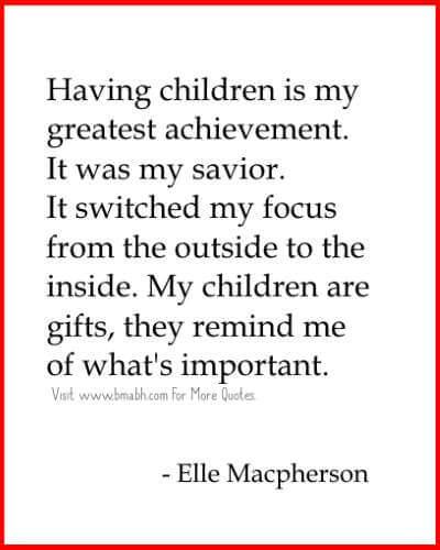 I Love My Children Quotes  Having Children Is My Greatest Achievement