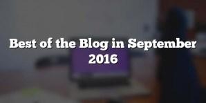 Best of the Blog in September 2016