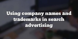 Using company names and trademarks in search advertising