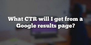 What CTR will I get from a Google results page?