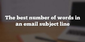 The best number of words in an email subject line