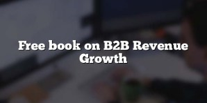 Free book on B2B Revenue Growth