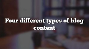 Four different types of blog content