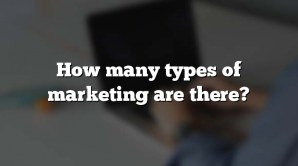 How many types of marketing are there?
