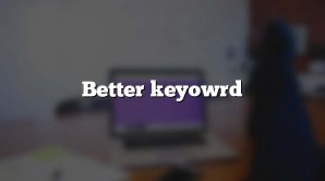 Better keyowrd