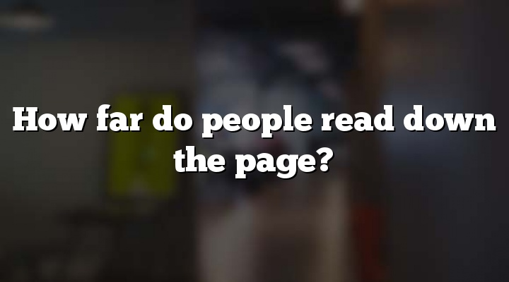 How far do people read down the page?