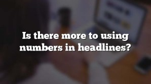 Is there more to using numbers in headlines?