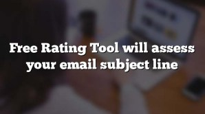 Free Rating Tool will assess your email subject line