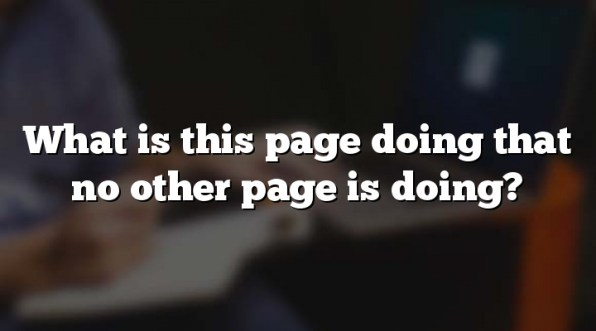 What is this page doing that no other page is doing?