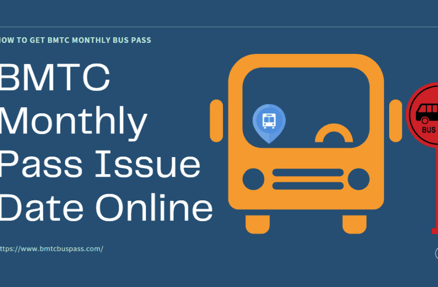 How to get Bmtc Monthly Bus Pass Online – Complete Information 2021