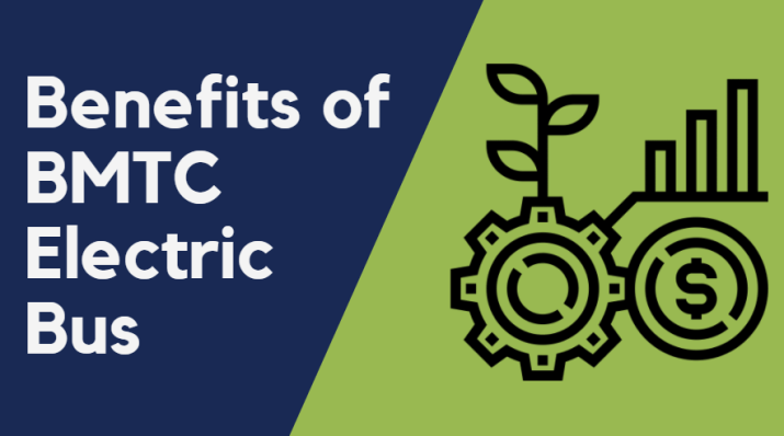 Benefits from BMTC electric bus