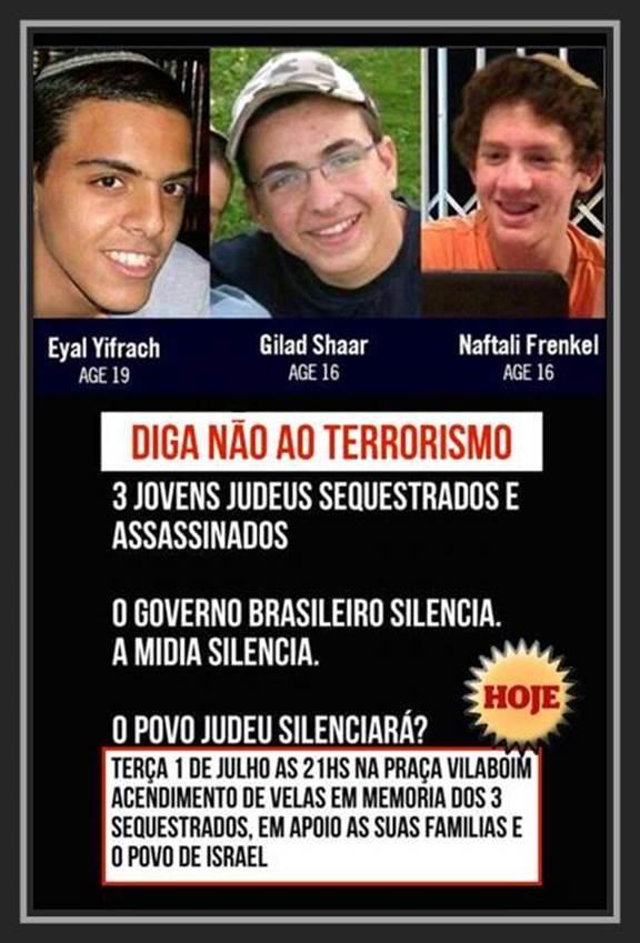 Hoje, acendimento de Velas em memória dos 3 Jovens sequestrados.