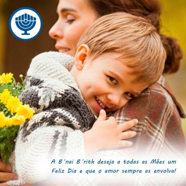 A B'nai B'rith deseja a todas as Mães um Feliz Dia e que o amor sempre as envolva!