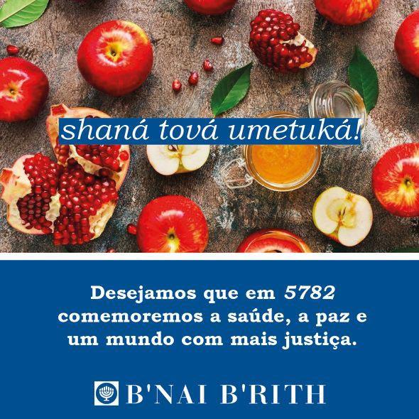 Desejamos que em 5782 comemoremos a saúde, a paz e um mundo com mais justiça.