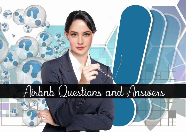 Airbnb Questions and Answers- Comprehensive answers to all your queries
