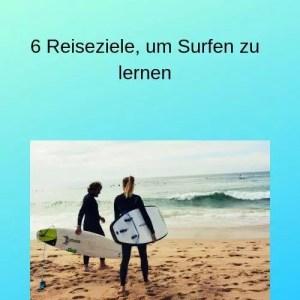 6 Reiseziele, um Surfen zu lernen