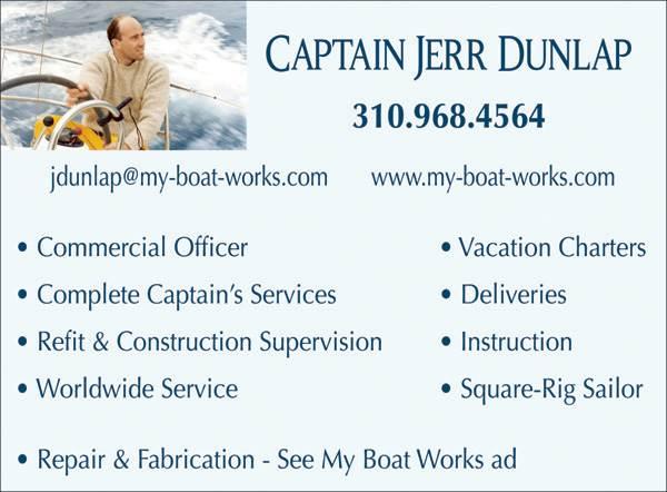 My Boat Works Captain Jerr Dunlap San Pedro Ca