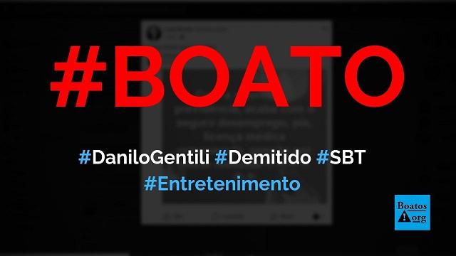 Daniilo Gentili foi demitido do SBT após fazer piada sobre Bolsonaro, diz boato (Foto: Reprodução/Facebook)