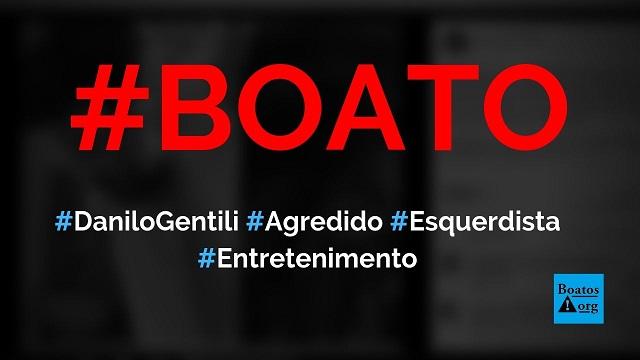 Danilo Gentili foi agredido por um militante esquerdista com garrafada na cabeça, diz boato (Foto: Reprodução/FacebooK)