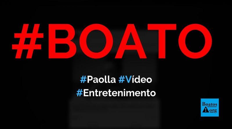 Vídeo da atriz Paolla Oliveira vazou na internet, diz boato (Reprodução/Facebook)