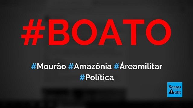 Mourão vai à Amazônia (área militar) para projeto de controle contra ONGs internacionais, diz boato (Foto: Reprodução/Facebook)