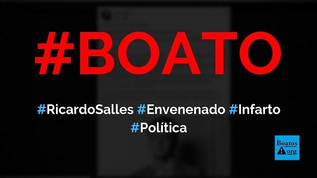 Ricardo Salles foi envenenado, vítima de ecoterrorismo e sofreu infarto, diz boato (Foto: Reprodução/Facebook)