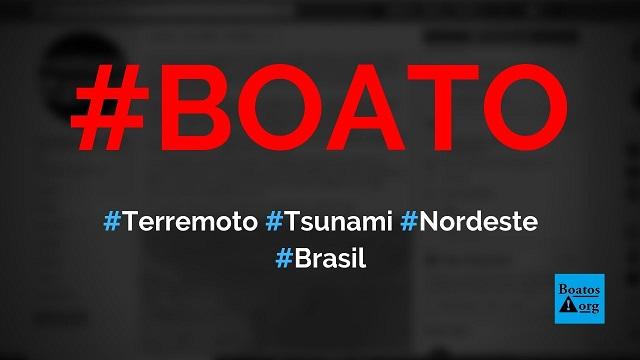 Tsunami pode atingir Fortaleza, Recife e João Pessoa após terremoto no nordeste, diz boato (Foto: Reprodução/Facebook)