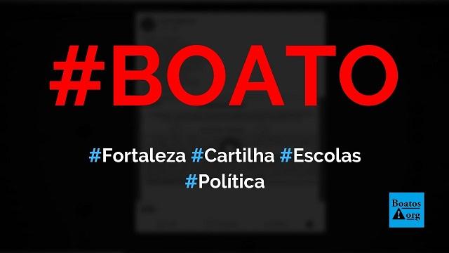 Prefeitura de Fortaleza cria cartilha que incentiva a sexualização infantil em escolas, diz boato (Foto: Reprodução/Facebook)