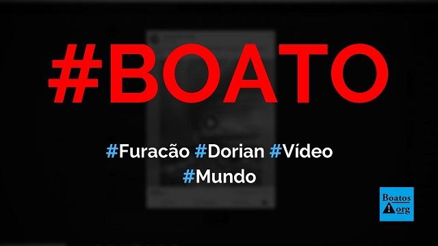 Vídeo mostra furacão Dorian parado próximo a ilha nas Bahamas, diz boato (Foto: Reprodução/Facebook)
