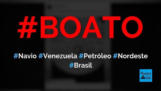 Navio da Venezuela foi filmado jogando petróleo em praia do Nordeste do Brasil, diz boato (Foto: Reprodução/Facebook)