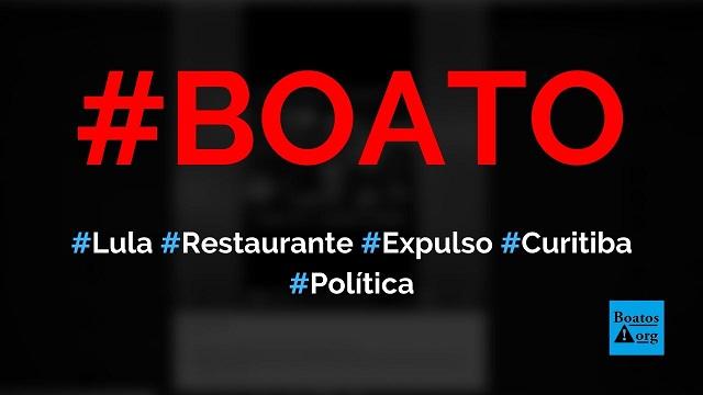 Lula foi expulso de um restaurante em Curitiba após sua soltura, mostra vídeo, diz boato (Foto: Reprodução/Facebook)