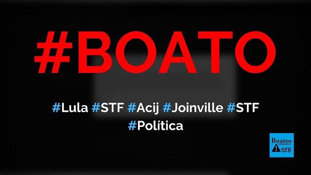 Martinelli e Owande criticam decisão do STF, Lula e o PT na Acij em Joinville, diz boato (Foto: Reprodução/Facebook)