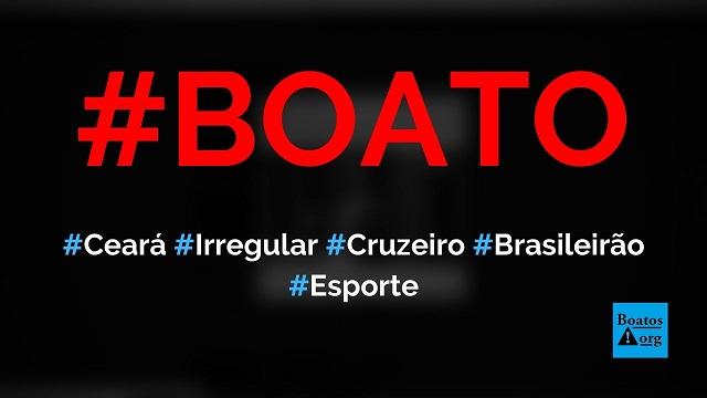 Ceará escalou jogador irregular e Cruzeiro pode ser beneficiado no Brasileirão, diz boato (Foto: Reprodução/Facebook)