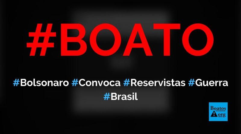 Bolsonaro convoca reservistas brasileiros para apoiar os EUA na 3ª Guerra Mundial no Irã, diz boato (Foto: Reprodução/Facebook)
