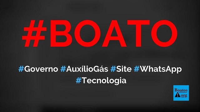 Governo iniciou cadastro do programa auxílio gás em site no WhatsApp, diz boato (Foto: Reprodução/Facebook)