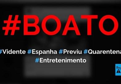 Vidente espanhola Nube de María previu quarentena em programa, diz boato (Foto: Reproudção/Facebook)