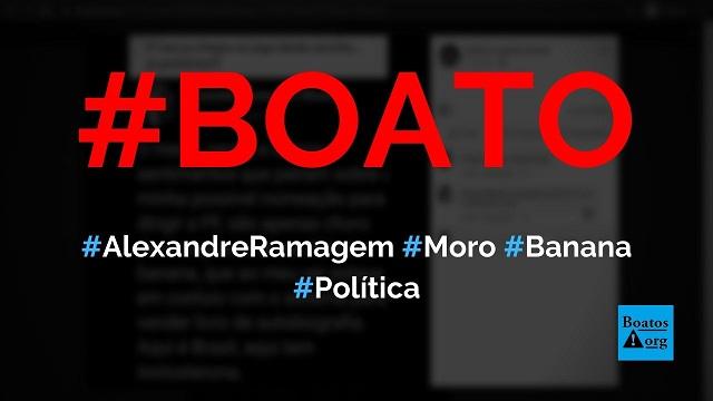 Alexandre Ramagem chama Moro de banana em publicação do Twitter, diz boato (Foto: Reprodução/Facebook)