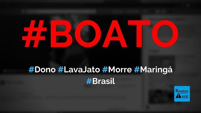 Dono de lava jato de Maringá é morto pela Guarda Civil por não respeitar quarentena do coronavírus, diz boato (Foto: Reprodução/Facebook)