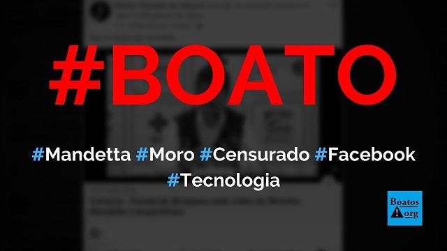 Facebook bloqueou vídeo do Mandetta e apagou perfil oficial de Sérgio Moro, diz boato (Foto: Reprodução/Facebook)