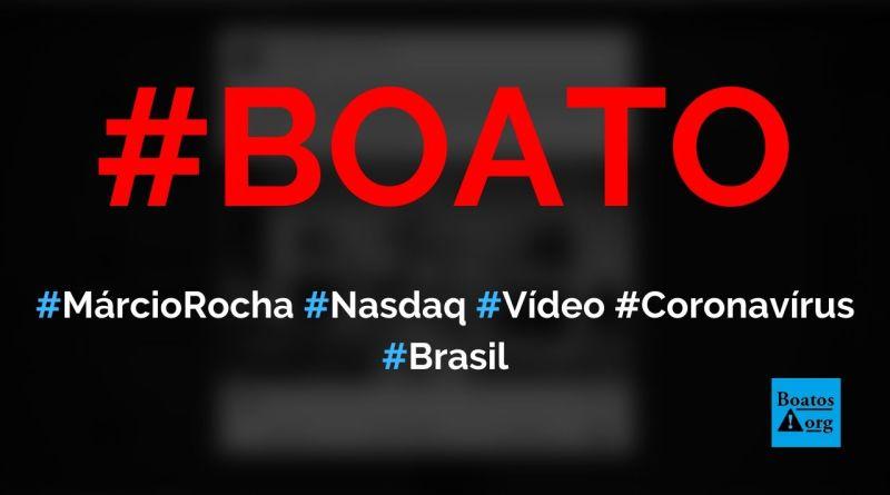 Márcio Rocha, operador da Nasdaq, critica cobertura da mídia em relação ao coronavírus, diz boato (Foto: Reprodução/Facebook)