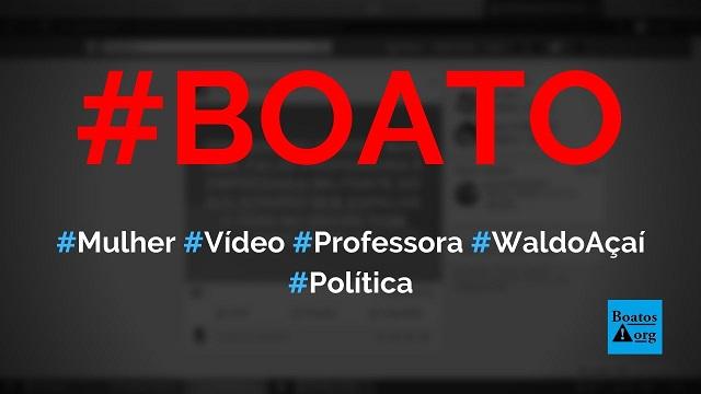 Mulher que aparece em vídeo com Bolsonaro não é professora e é a Wal do Açaí, diz boato (Foto: Reprodução/Facebook)
