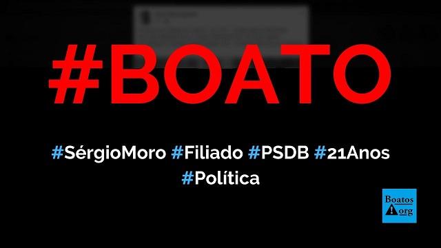 Sérgio Moro, ex-ministro da Justiça, é filiado ao PSDB há 21 anos (desde 1999), diz boato (Foto: Reprodução/Facebook)