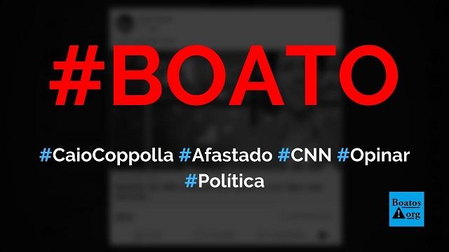 Caio Coppolla foi afastado da CNN Brasil por criticar STF e decisão de Moraes, diz boato (Foto: Reprodução/Facebook)